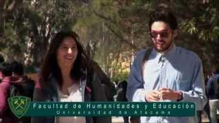 Facultad de Humanidades y Educación Universidad de Atacama
