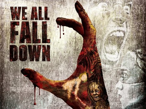 We All Fall Down - Official Trailer