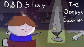 Video D&D Story: The Obelisk Encounter MP3, 3GP, MP4, WEBM, AVI, FLV Juli 2019