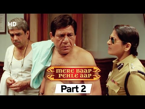 Mere Baap Pehle Aap Part 2 - Bollywood Comedy Movie  - Akshay Khanna | Paresh Rawal | Rajpal Yadav