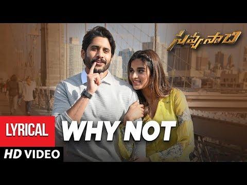 Why Not Full Song with Lyrics - Savyasachi Songs | Naga Chaitanya, Nidhi Agarwal | MM Keeravaani
