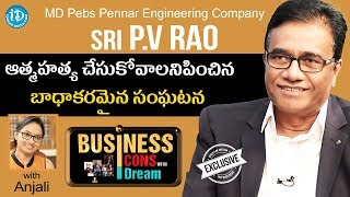 Pennar Engineered Building Systems MD PV Rao Exclusive Interview || Business Icons With iDream