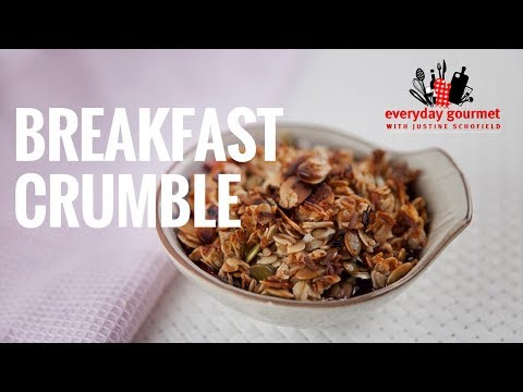 Breakfast Crumble | Everyday Gourmet S7 E80