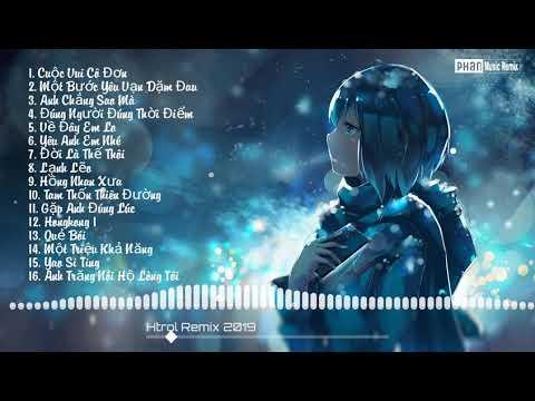 16 Bài Hot Nhất Remix Hay - Thời lượng: 1:05:16.