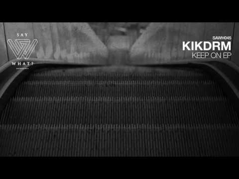 KIKDRM - The Vox (Original Mix)