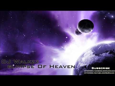 DJ Harmonics Ft Glimpse Of Heaven (DJ Walkzz Remix)