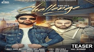 Challenge (Teaser)●Sukh Jay Ft Deep Jandu ●New Punjabi Songs 2017●Latest Punjabi Songs 2017●Jass Records Subscribe To Our Channel  https://www..Com/User/Off...