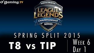 LCS NA Spring 2015 - W6D1 - T8 vs TIP