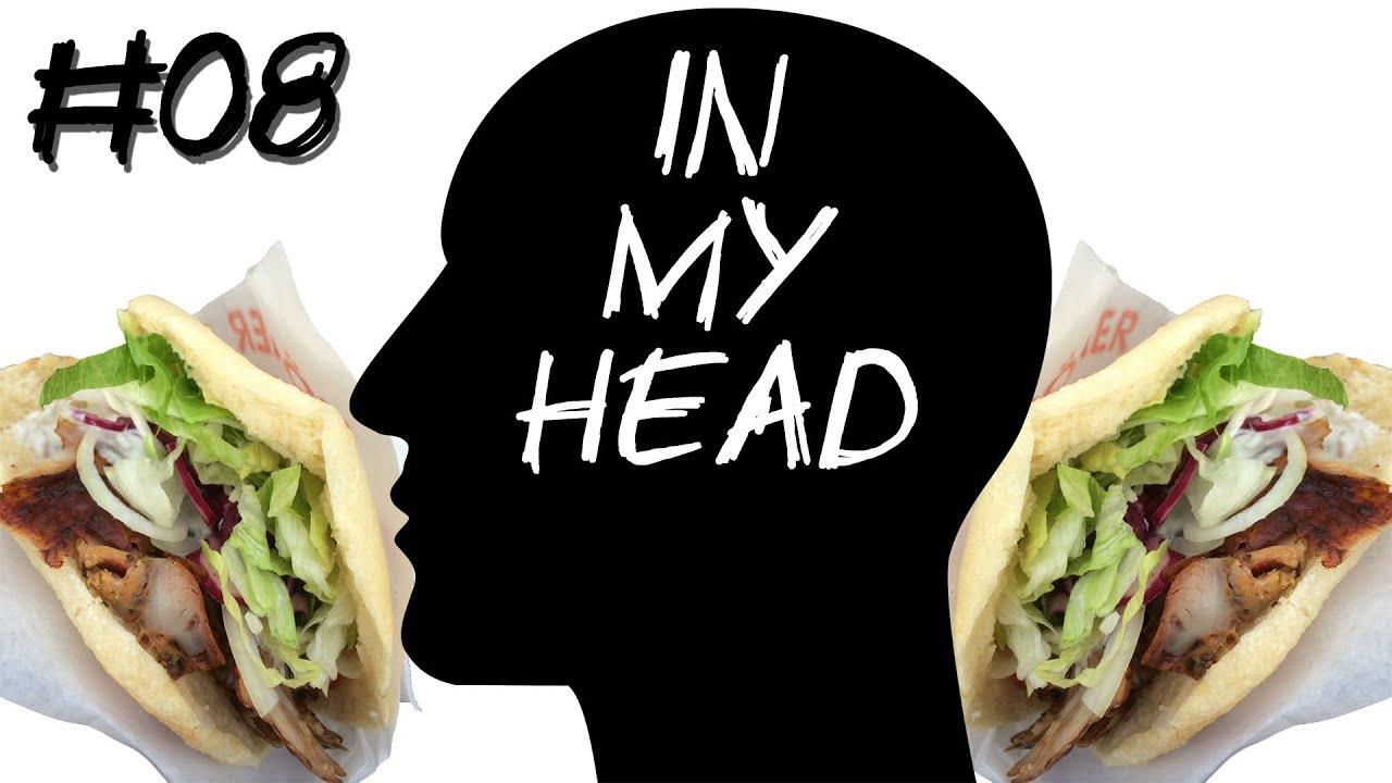 [In My Head] Episode 08 – Dönerstag