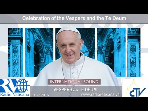 2016.12.31 Celebration of the Vespers and the Te Deum (видео)