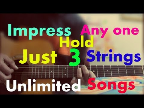 Impress People With These Songs – HOLD JUST 3 STRINGS – UNLIMITED HINDI SONGS