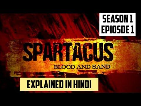 Spartacus Season 1 Episode 1 Explained In Hindi | Dastan TV