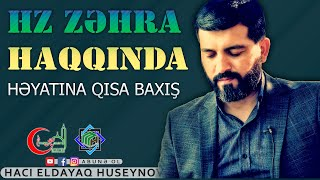 Hz Zəhra haqqında -Hacı Eldayaq Huseynov