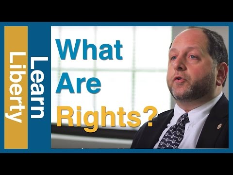 Libertarianism Explained: What Are Rights? - Learn Liberty
