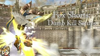 Fox Shorts: Dumb Kill Setups by Skarfelt