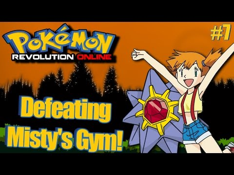 Pokemon Revolution Online - Defeating Misty Gameplay! Episode 7