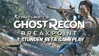 Tom Clancy's Ghost Recon Breakpoint - Beta und ihre Probleme | Stream • [Deutsch/German][Gameplay]
