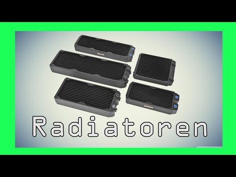 Ultimativer Wakü Guide Radiatoren und ihre wichtige bedeutung!
