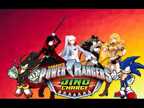Sonic & RWBY Power Rangers Dino Charge