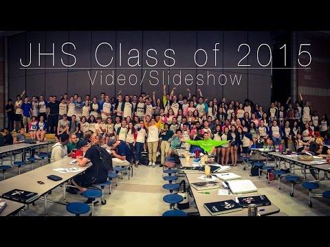 JHS - Class of 2015 - Video/Slideshow