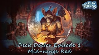 Hey guys and welcome to my new series 'Deck Doctor'! In this YouTube series I will give a quick guide on Faeria decks including...