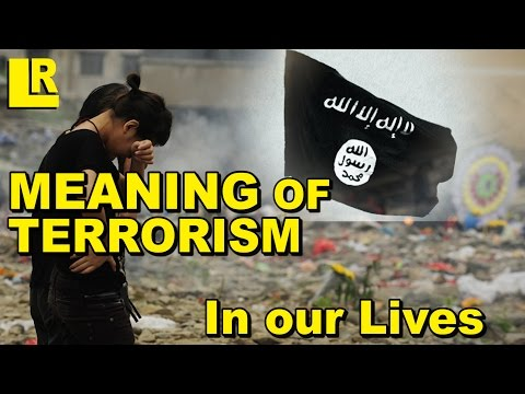 Meaning of Terrorism in our Lives - What Can We Do About It? (видео)