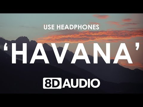 Video Camila Cabello - Havana (8D AUDIO) 🎧 ft. Young Thug download in MP3, 3GP, MP4, WEBM, AVI, FLV January 2017