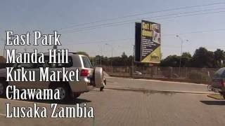 Lusaka Zambia  city pictures gallery : East Park - Manda Hill - Kuku Market - Chawama - in a Taxi Lusaka Zambia - Dash Cam