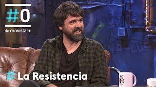 Video LA RESISTENCIA - Entrevista a Gorka Urbizu   #LaResistencia 08.05.2018 MP3, 3GP, MP4, WEBM, AVI, FLV Agustus 2018