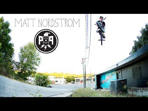 MATT NORDSTROM - PRO PART - RIDE BMX