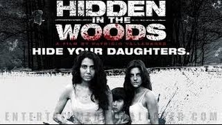 Hidden In The Woods  2014  With William Forsythe  Nick Bateman  Michael Biehn Movie