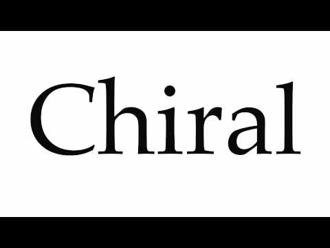 How to Pronounce Chiral