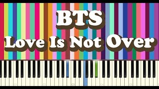 Video BTS(방탄소년단) - Outro Love is Not Over piano cover MP3, 3GP, MP4, WEBM, AVI, FLV Juli 2018