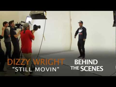 Behind The Scenes of DizzyWright Still Movin