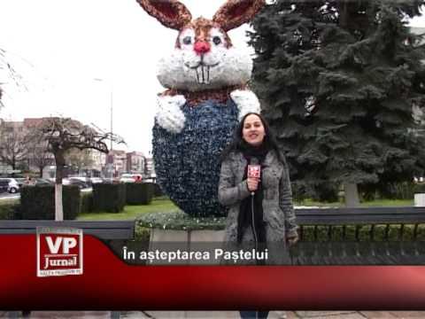 În așteptarea Paștelui