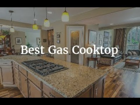Best Gas Cooktop 2018