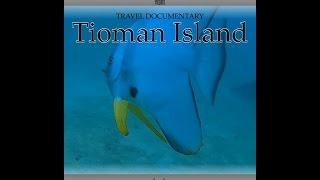Tioman Island Malaysia  city images : Tioman Island Travel Documentary