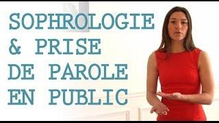 Sophrologie et prise de parole en public...