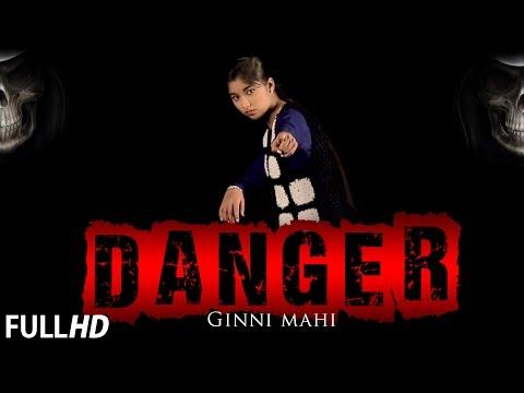 Ginni Mahi | Danger (2015)