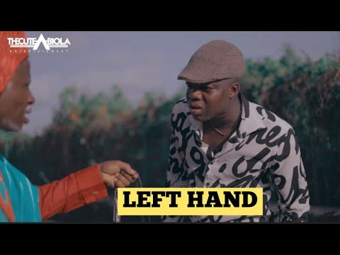 LEFT HAND WAHALA - THECUTE ABIOLA ( LAWYER KUNLE)
