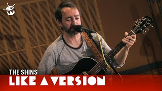 The Shins play 'It's Only Life' live for Like A Version