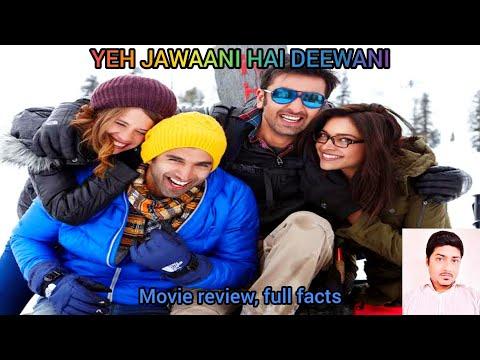 Yeh Jawaani Hai Deewani 2013 | Full Facts, Review & all Details | Ranbir Kapoor, Deepika Padukone