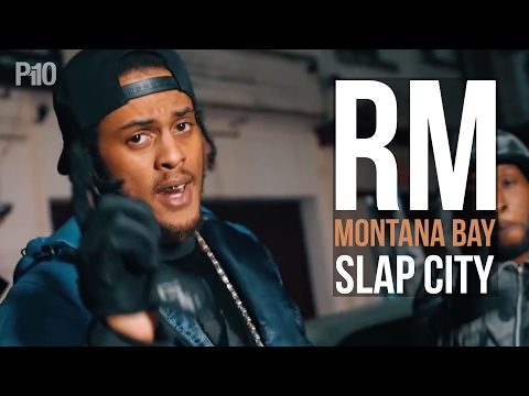 RM x Montana Bay (Team365) – Slap City [Music Video]