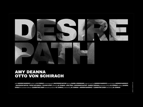 Desire Path - Official Trailer