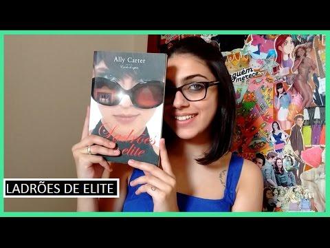 Resenha #4: Ladrões de Elite | Bruna Fazio