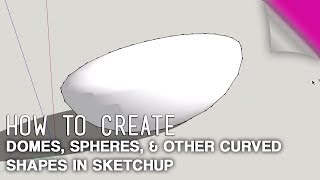 Video How To Create Domes, Spheres & Other Curved Shapes in Sketchup MP3, 3GP, MP4, WEBM, AVI, FLV Desember 2017