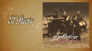 Video SOLIDEO (Franciscanos) EL PACTO (Official Audio) MP3, 3GP, MP4, WEBM, AVI, FLV Januari 2019