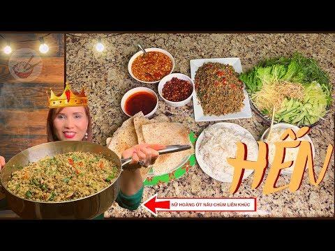 Bún Hến | Cơm Hến | Hến Xúc Bánh Tráng (Món ngon khi về thăm nhà) - Thời lượng: 20 phút.