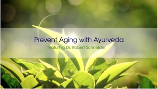 Prevent Aging with Ayurveda -- vpk by Maharishi Ayurveda