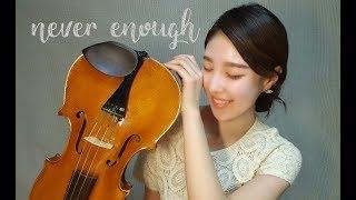 "Video [말랑뮤즈] 영화 '위대한쇼맨' OST. ""Never Enough"" 비올라 커버연주 MP3, 3GP, MP4, WEBM, AVI, FLV Juni 2018"